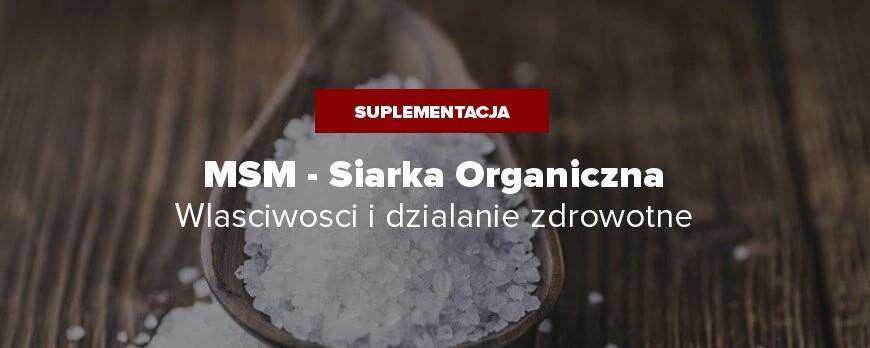 MSM - Siarka Organiczna - Właściwości, Działanie