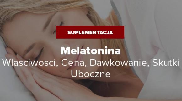 Melatonina - Właściwości, Cena, Dawkowanie, Skutki Uboczne