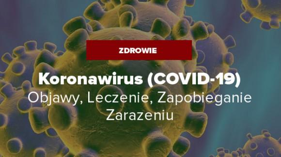 Koronawirus - Objawy, Leczenie, Zapobieganie Zarażeniu